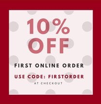 10% OFF FIRST ONLINE ORDER